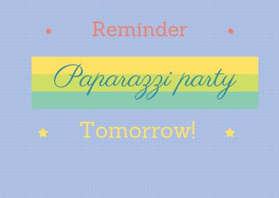 Paparazzi Party Tomorrow